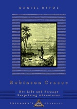 Robinson Crusoe: His Life and Surprising Adventures