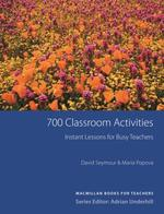 700 Classroom Activities: Instant Lessons for Busy Teachers