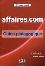 Affaires.com 2e Édition Avancé Guide Pédagogique