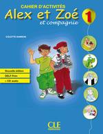 Alex et Zoé Nouvelle Édition 1 Cahier d'activités avec DELF Prim CD audio