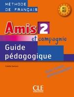 Amis et compagnie 2 Guide Pédagogique avec fishes photocobiables