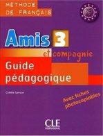 Amis et compagnie 3 Guide Pédagogique avec fishes photocobiables