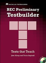 BEC Preliminary Testbuilder with key and Audio CD