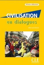 Civilisation en Dialogues Débutant avec CD audio