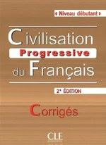 Civilisation Progressive du Français 2e Édition Débutant Corrigés