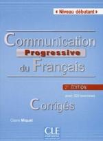 Communication Progressive du Français 2e Édition Débutant Corrigés