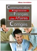 Communication Progressive du Français des Affaires 2e Édition Intermédiaire Corrigés