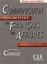 Communication Progressive du Francais des Affaires: Corriges