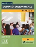 Compétences: Compréhension orale 2è Édition 2 avec CD audio