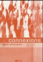Connexions 2 Guide Pédagogique