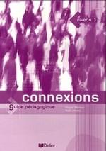 Connexions 3 Guide Pédagogique