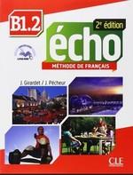 Écho 2e édition B1.2 Méthode de Français — Livre de l'élève avec CD audio et Livre-web