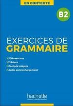 En Contexte B2 Exercices de grammaire avec audio MP3 et corrigés