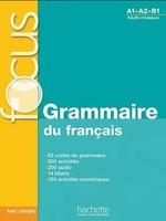 Focus: Grammaire du français avec CD audio et corrigés - купить и читать книгу