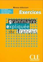 Grammaire Expliquée du Français Débutant Exercices