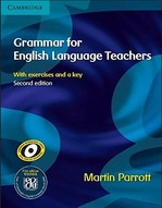 Grammar for English Language Teachers Second Edition with exercises and key
