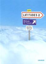 Latitudes 2 Méthode de Français — Livre de l'élève avec CD audio