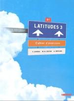Latitudes 3 Cahier d'exercices avec СD audio