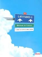 Latitudes 3 Méthode de Français — Livre de l'élève avec CD audio