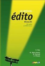Le Nouvel Édito B1 Méthode de Français — Livre de l'élève avec CD audio et DVD