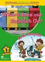 Where Does Our Rubbish Go? Let's Recycle!