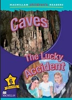 Caves. The Lucky Accident