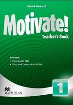 Motivate! 1 Teacher's Book with Class Audio CDs and Tests and Exams Multi-ROMs