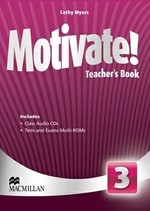 Motivate! 3 Teacher's Book with Class Audio CDs and Tests and Exams Multi-ROMs