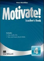 Motivate! 4 Teacher's Book with Class Audio CDs and Tests and Exams Multi-ROMs