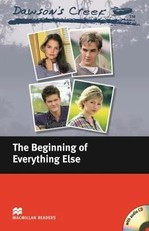 Dawson's Creek: The Beginning of Everything Else with Audio CD