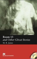 Room 13 and Other Ghost Stories with Audio CD and extra exercises
