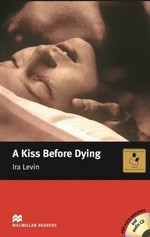 A Kiss before Dying with Audio CD and extra exercises