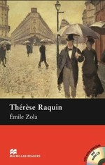 Thérèse Raquin with Audio CD and extra exercises