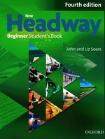 New Headway Fourth Edition Beginner Student's Book with iTutor Pack