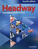 New Headway Fourth Edition Intermediate Student's Book
