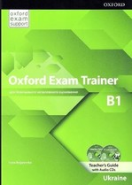 Oxford Exam Trainer B1 Teacher's Guide with Audio CDs