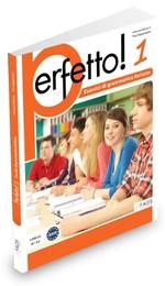 Perfetto! 1 Esercizi di grammatica italiana