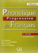 Phonétique Progressive du Français 2e Édition Débutant Livre avec Corrigés