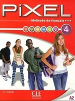 Pixel 4 Méthode de Français — Livre de l'élève avec DVD-ROM