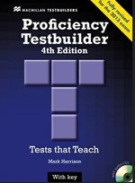 Proficiency Testbuilder 4th Edition with key and Audio CDs