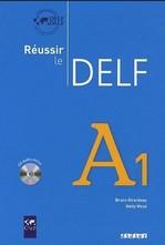 Réussir le DELF A1 Livre avec CD audio