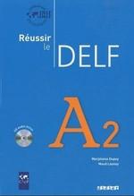 Réussir le DELF A2 Livre avec CD audio