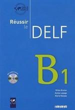 Réussir le DELF B1 Livre avec CD audio