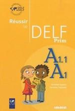 Réussir le DELF Prim A1.1-A1 Livre