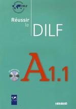 Réussir le DILF A1.1 Livre avec CD audio