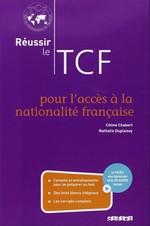 Réussir le TCF pour l'acceè à la nationalité française Livre avec CD audio et DVD