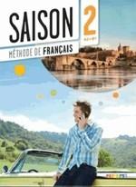 Saison 2 Méthode de Français — Livre de l'élève avec CD audio et DVD