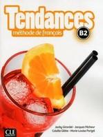 Tendances B2 Méthode de Français — Livre de l'élève avec DVD-ROM
