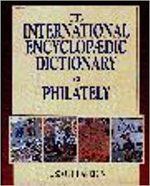 The International Encyclopaedic Dictionary of Philately