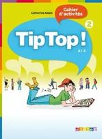 Tip Top! 2 Cahier d'activités